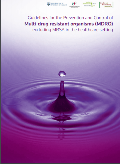 Guidelines For The Prevention And Control Of Multi Drug Resistant Organisms (MDRO)