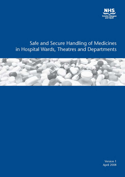 Safe And Secure Handling Of Medicines In Hospital Wards, Theatres and Departments