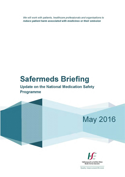 Safermeds Briefing - Update On The National Medication Safety Programme