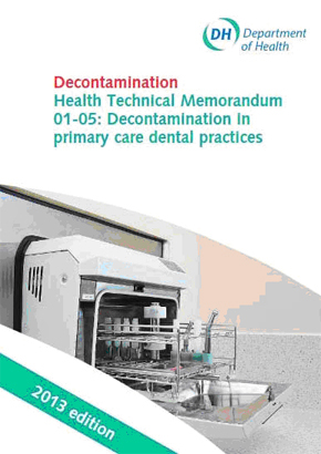 Decontamination Health Technical Memorandum 01-05: Decontamination In Primary Care Dental Practices