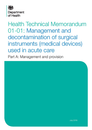 Health Technical Memorandum 01-01: Management And Decontamination Of Surgical Instruments (Medical Devices) Used In Acute Care